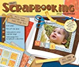 Easy Scrapbooking Crop-a-Day: 2012 Day-to-Day Calendar