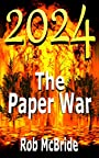 2024 The Paper War (The Consortium Book 1)