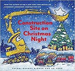 Christmas Books.Construction Site On Christmas Night Christmas Book For