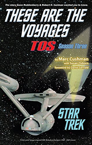 - These Are the Voyages: Tos: Season 3 (Star Trek: These Are the Voyages)