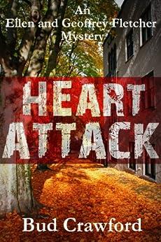 Heart Attack (An Ellen and Geoffrey Fletcher Mystery Book 2) by [Crawford, Bud]