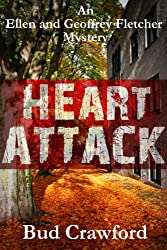 Heart Attack (An Ellen and Geoffrey Fletcher Mystery Book 2)