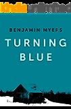 Turning Blue (Mace & Brindle Book 1)