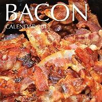 Bacon Calendar 2017: 16 Month Calendar