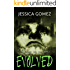 EVOLVED (The Flash Series Book 3)