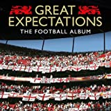 Great Expectations - The Football Album by Various Artists (2012-05-13)