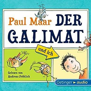 Der Galimat und ich Hörbuch