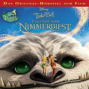 Tinkerbell und die Legende vom Nimmerbiest (Tinkerbell 7) Hörspiel