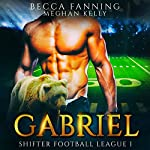 Gabriel: Shifter Football League, Book 1 | Becca Fanning