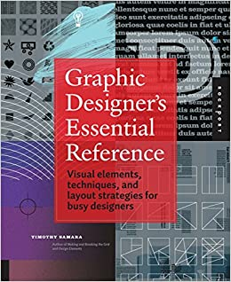Graphic Designer's Essential Reference: Visual Elements