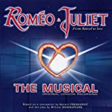 Romeo And Juliet: The Musical (Original London Recordings)