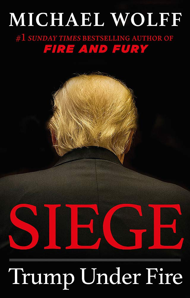 Siege: Trump Under Fire por Michael Wolff