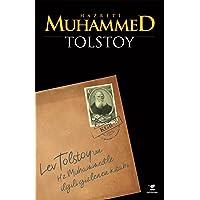 Hz. Muhammed: Lev Tolstoy'un Hz. Muhammed'le İlgili Gizlenen Kitabı