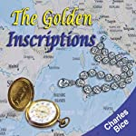 The Golden Inscriptions | Charles Bice