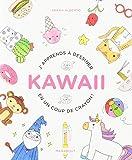 J'apprends à dessiner kawaii en un coup de crayon