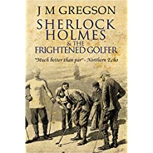 Sherlock Holmes and the Frightened Golfer