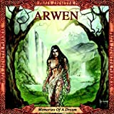 Memories of a Dream by Arwen (2011-01-11)