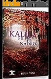 Kalila - Filha de Nadroj: Livro 1