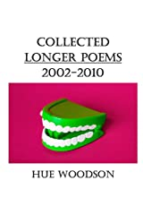 Collected Longer Poems: 2002-2010 Paperback