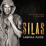 Silas: West Bend Saints, Book 2 | Sabrina Paige
