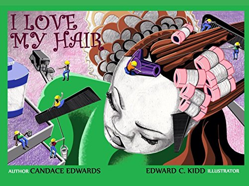 Search : I Love My Hair (I Am Beautiful 365 Book 1)