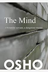 The Mind: a beautiful servant, a dangerous master (OSHO Singles) Kindle Edition