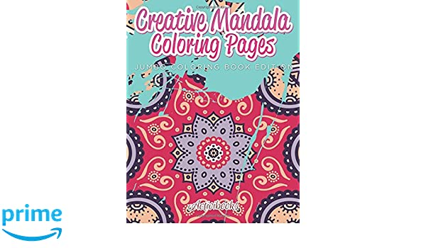 Creative Mandala Coloring Pages Jumbo Book Edition Activibooks 9781683211167 Amazon Books