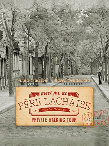 Meet Me At Pere Lachaise: A Self-Guided Walking Tour in Paris