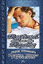 Denim Blues Mysteries, Book 1: Retired and on the Rocks