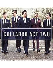 Collabro Act Two