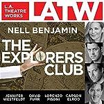 The Explorers Club   Nell Benjamin