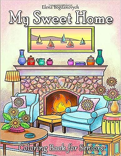 My Sweet Home Coloring Book For Seniors Epub Descargar