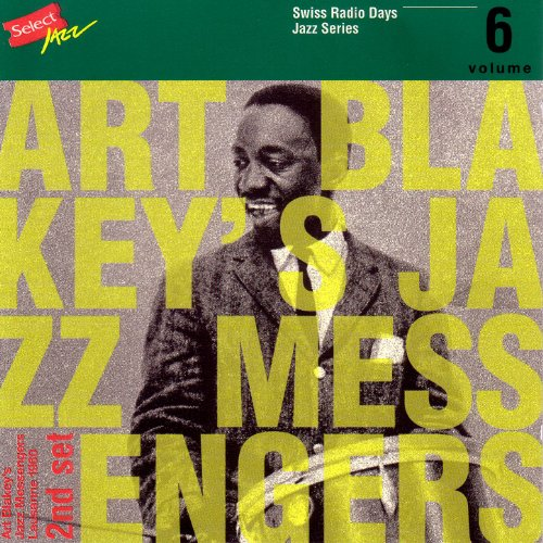 Art Blakey's Jazz Messengers, Lausanne 1960 Part 2 / Swiss Radio Days, Jazz Series - Series Jazz Bebop