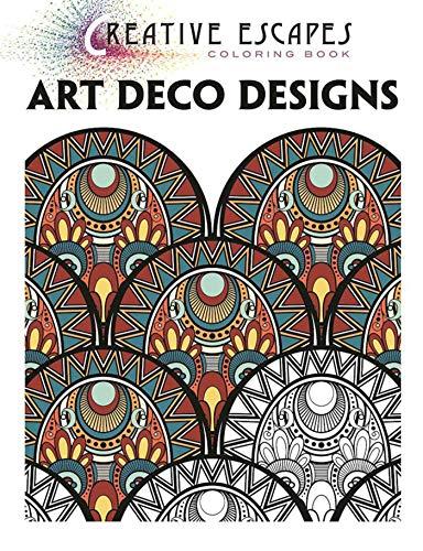 - Creative Escapes Coloring Book: Art Deco Designs
