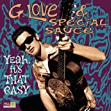 Yeah It's That Easy by G.Love & Special Sauce