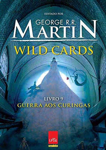 Wild Cards. Guerra aos Curingas - Volume 9