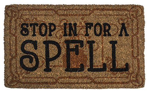 Entryways Stop in for a Spell , Hand-Stenciled, All-Natural Coconut Fiber Coir Doormat 18
