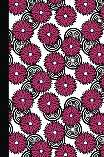 Journal: Spirals and Flowers (Pink) 6x9 - LINED JOURNAL - Journal with lined pages - (Diary, Notebook) (Spirals & Swirls Lined Journal Series)