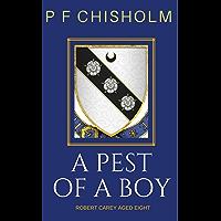 A Pest of a Boy (Sir Robert Carey Mysteries, Young Carey) (English Edition)