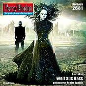 Welt aus Hass (Perry Rhodan 2681) | Leo Lukas