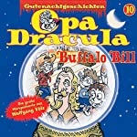 Opa Dracula 10: Buffalo Bill | Moritz Wulf Lange