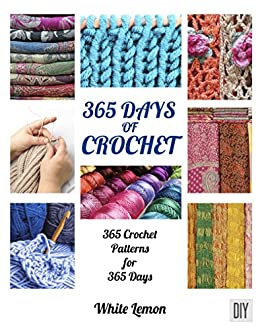 002450edec56 365 Days of Crochet  365 Crochet Patterns DIY Book for 365 Days by  Lemon