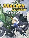 Drachen zeichnen - Die neue Schule