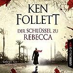 Der Schlüssel zu Rebecca | Ken Follett