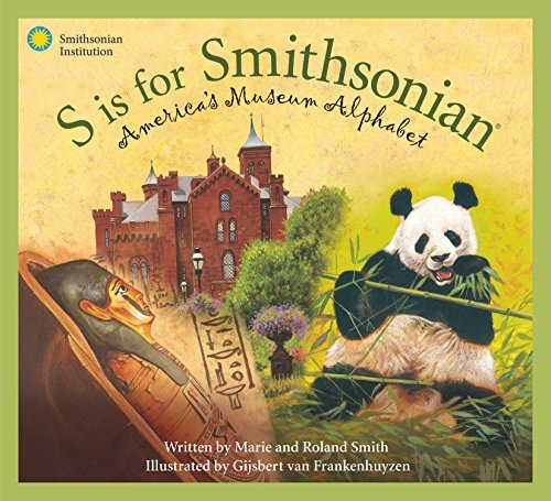 S is for Smithsonian: America's Museum Alphabet (Science - Mall Portland In Oregon