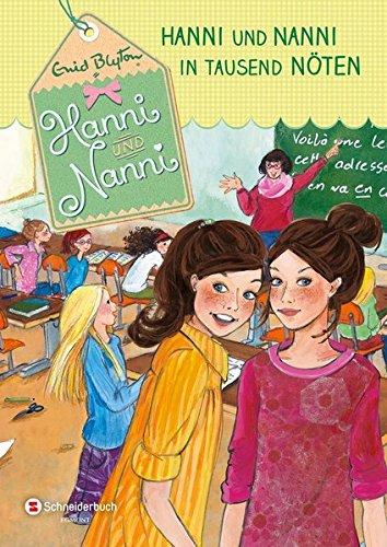 Hanni und Nanni, Band 08: Hanni und Nanni in tausend Nöten