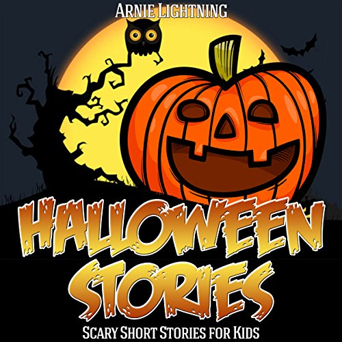 Halloween Stories: Spooky Short Stories for Kids: Haunted Halloween Fun, Volume 4