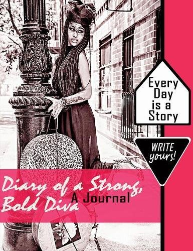 Download Diary of a Strong, Bold, Diva: A Journal (Planner Is a Girl's Best Friend) pdf