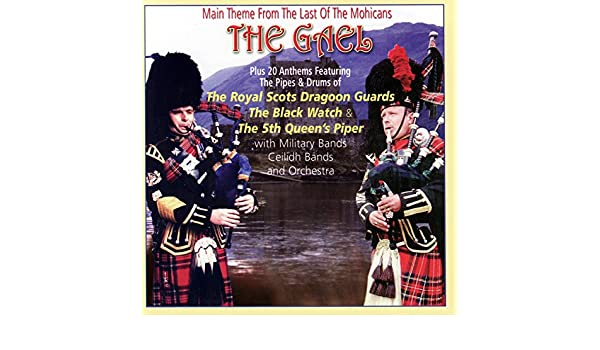 The Gael: Main Theme from the Last of the Mohicans de ...