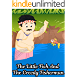 Story Of The Little Fish And The Greedy Fisherman | Bedtime Stories For Kids: Fairy Tales In English